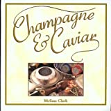 Champagne and Caviar, Melissa Clark, 1567997430