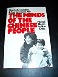 The Minds of the Chinese People, Paul Lowinger and Martha Livingston, 0135832942