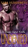 Undenied: A Novella (The Amoveo Legend Book 0)