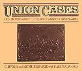 Union Cases, Clifford Krainik and Carl Walvoord, 0931838126