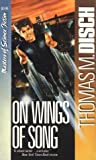 On Wings of Song, Thomas M. Disch, 0881844438