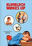 Elimelech Wakes Up, Chana R. Jacobs, 0922613540