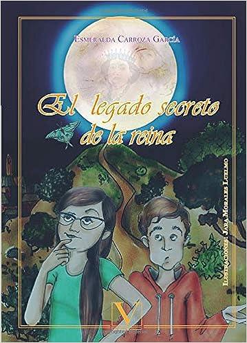 EL LEGADO SECRETO DE LA REINA (Infantil-Juvenil): Amazon.es ...