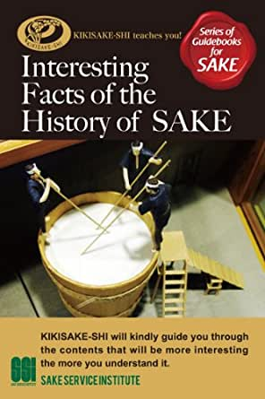 Amazon.com: Interesting Facts of the History of Sake ...