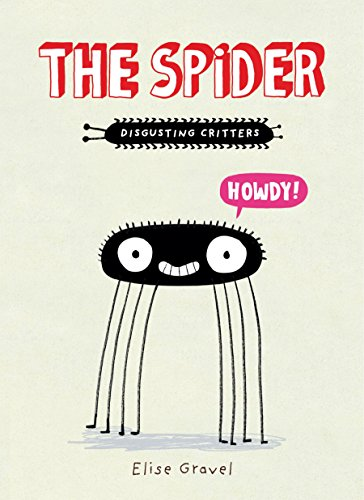The Spider: The Disgusting Critters Series