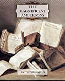 The Magnificent Ambersons, Booth Tarkington, 1463788525