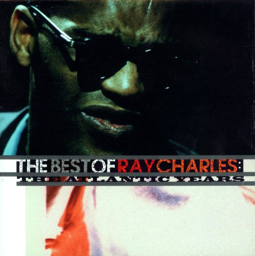 The Best Of Ray Charles: The A...
