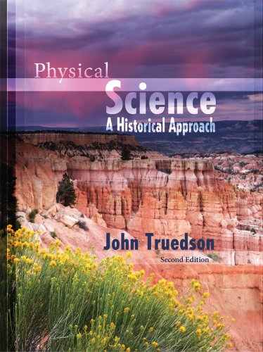 Physical Science: A Historical Approach