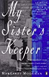 My Sister's Keeper, Margaret Moorman, 0140231218