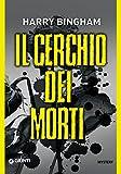 Il cerchio dei morti (Fiona Griffiths Vol. 2) (Italian Edition)