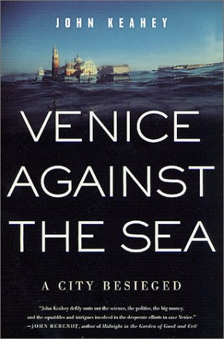 Venice Against the Sea: A City Besieged pdf epub
