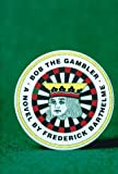Bob the Gambler, Frederick Barthelme, 0395809770
