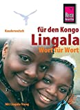 Kauderwelsch, Lingala für Kongo und Republik Kongo Wort für Wort