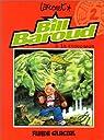 Bill Baroud, tome 2 : Bill Baroud à la rescousse par Larcenet