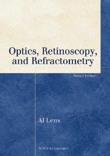 Optics, Retinoscopy, and Refractometry (Basic Bookshelf for Eyecare Professionals)