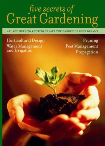 FIVE SECRETS OF A GREAT GARDEN by Riising Sun Productions