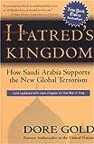 Hatred's Kingdom: How Saudi Arabia Supports the New Global Terrorism
