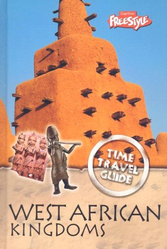 West African Kingdoms (Time Travel Guides)