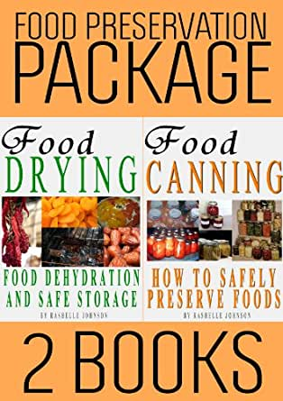 Amazon food preservation book package food drying and food amazon food preservation book package food drying and food canning 2 books 1 ebook r johnson mt anderson kindle store forumfinder Images