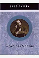 Charles Dickens: A Life (Penguin Lives) Kindle Edition