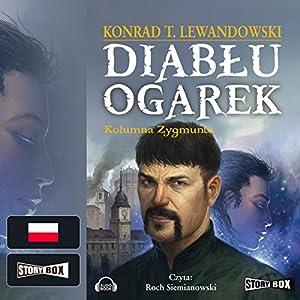 Kolumna Zygmunta (Diablu ogarek 2) Audiobook