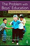 The Problem with Boys' Education, Michael Kehler, 1560236825