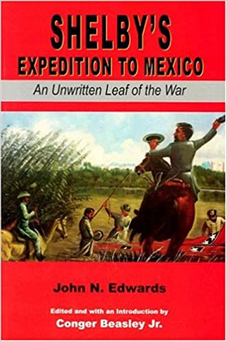 Shelby'S Expedition (Civil War in the West)