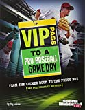 img - for VIP Pass to a Pro Baseball Game Day (Game Day (Sports Illustrated for Kids)) book / textbook / text book