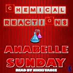 Chemical Reactions | Anabelle Sunday