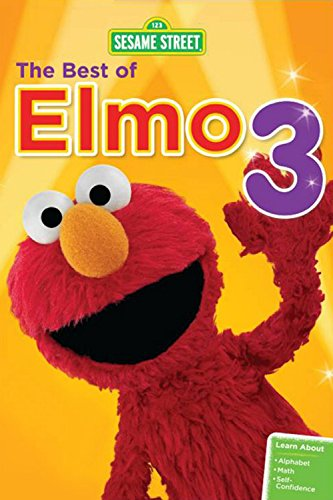 (Sesame Street: The Best of Elmo 3)