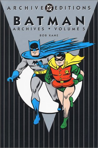 Batman - Archives, Volume 5 (Archive Editions (Graphic Novels))