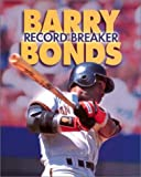 Barry Bonds, Jeff Savage, 0822504723