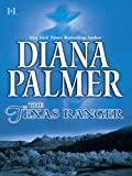 The Texas Ranger by Diana Palmer front cover