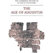 The Cambridge History of Classical Literature: Volume 2, Latin Literature, Part 3, The Age of Augustus