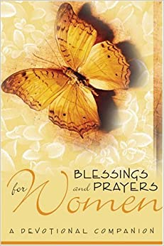 Book Blessings and Prayers: A Devotional Companion