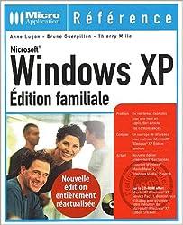 Windows XP - Edition familiale
