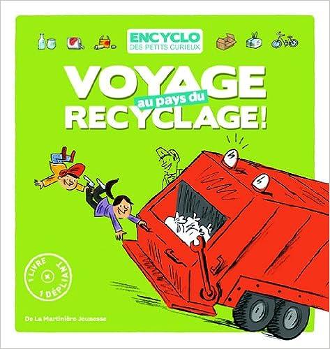 Livre gratuits en ligne Voyage au pays du recyclage pdf