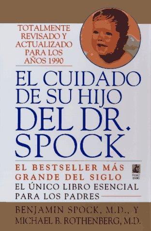 El Cuidado de Su Hijo del Dr. Spock