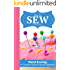 How To SEW: Hand Sewing - A Complete Guide for Absolute Beginners