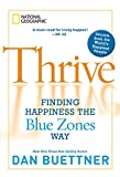 ISBN: 1426208189 - Thrive: Finding Happiness the Blue Zones Way