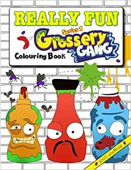 Really Fun Grossery Gang Colouring Book 100 Unofficial