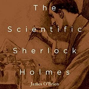 The Scientific Sherlock Holmes Audiobook