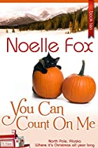 You Can Count On Me (north Pole, Alaska Book 10)