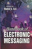 Handbook of Electronic Messaging, Cox, Nancy, 0849399467