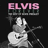 Elvis Forever: The Best of Elvis Presley