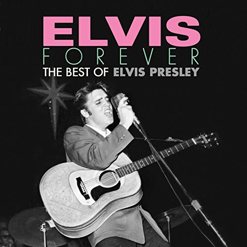 Elvis Forever: The Best of Elv...