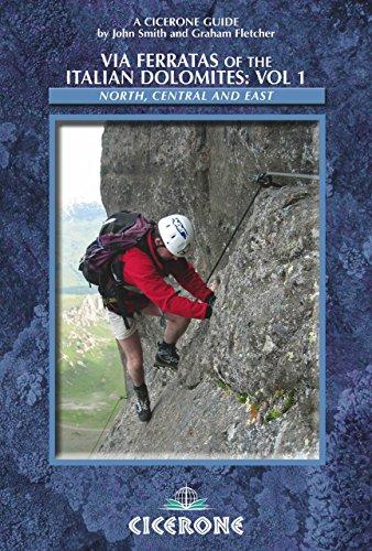 Via Ferratas of the Italian Dolomites: Vol 1 (Cicerone Guides)
