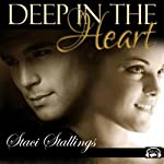 Deep in the Heart | Staci Stallings