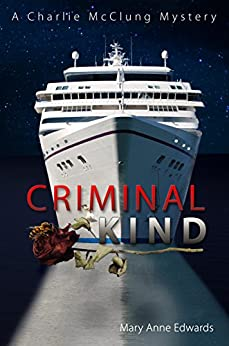 Book cover image for Criminal Kind: A Charlie McClung Mystery (Book 3)