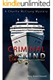 Criminal Kind: A Charlie McClung Mystery (The Charlie McClung Mysteries Book 3)